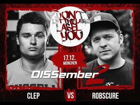 CLEP vs Robscure // DLTLLY RapBattle (DISSember2 // München) // 2017