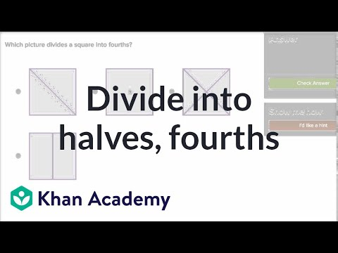 Halves And Fourths | Geometry | Early Math | Khan Academy