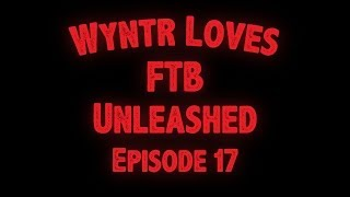 Wyntr Loves FTB Unleashed E17 - Beealyzer and Bees!