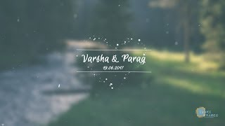 Varsha & Parag (Wedding photo highlight) 4K