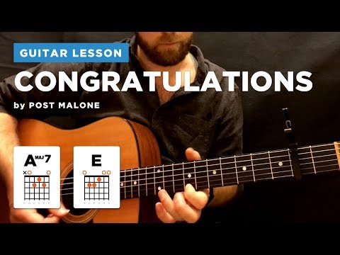 "🎸 ""Congratulations"" guitar lesson w/ chords by Post Malone (with & without capo)"