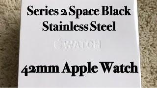 Series 2 42mm Space Black Stainless Steel Apple Watch Unboxing || Peteygurl