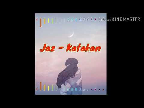 Katakan - Jaz || Anime Dan Liriknya ( Cover )