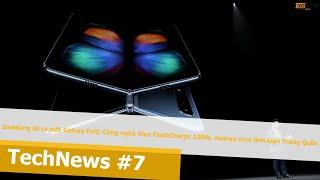 Bản Tin Technew số #7: Samsung sẽ ra mắt Galaxy Fold, Công nghệ Vivo Flashcharge 120W