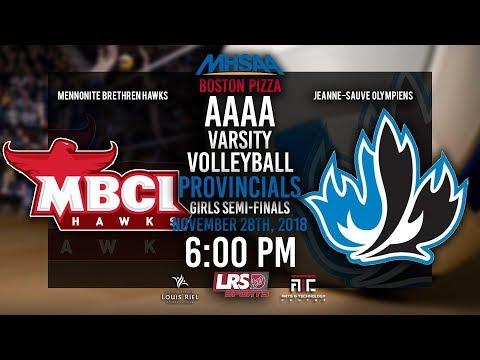 2018 MHSAA Boston Pizza Volleyball Provincial Girls Semi-Final - MBCI Hawks VS. CJS Olympiens