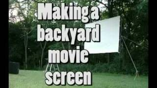 Building a backyard movie screen