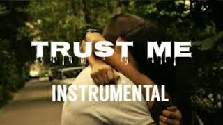 TRUST ME  instrumental (2019)