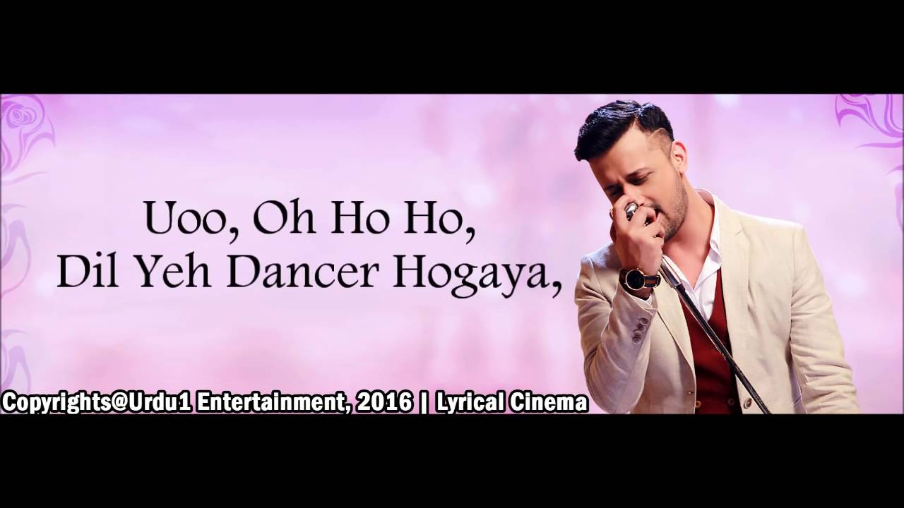 Download Dil Yeh Dancer Hogaya Full Song - Atif Aslam - Actor In Law 2016 Lyrical Video