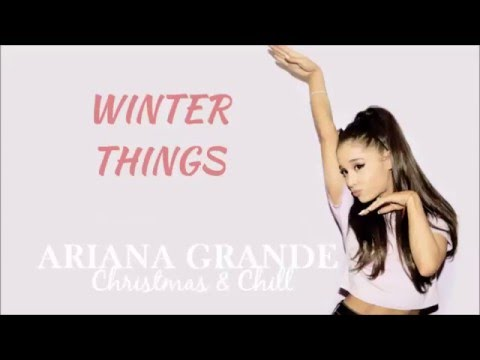 ariana grande winter things with lyrics youtube. Black Bedroom Furniture Sets. Home Design Ideas