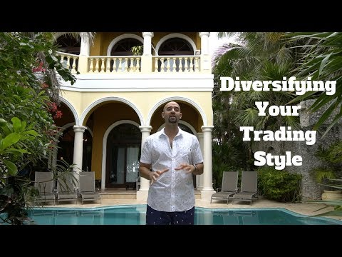 Diversifying Your Trading Style As A Trader