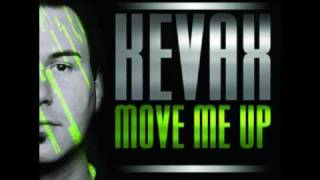 Kevax - Move me up (Club Mix)