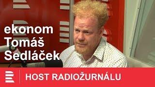 Tomáš Sedláček: Ekonomika se nachází ve stavu maniodeprese
