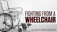 Into the Fray Episode 126: Fighting from a Wheelchair
