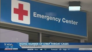 Doctors in Central Texas are seeing more cases of strep throat