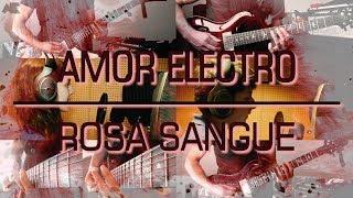 Amor Electro - Rosa Sangue (metal version)