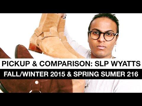 Pickup & Comparison: Saint Laurent Paris Wyatt Boots FW/15 & S/S16