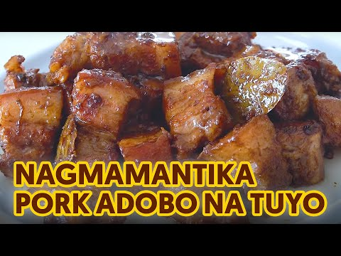 Nagmamantikang Pork Adobo na Tuyo – Perfect Adobo Recipe