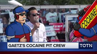 Rep. Matt Gaetz pulls in for a cocaine pit stop