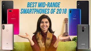 Best Midrange Smartphones of 2018!