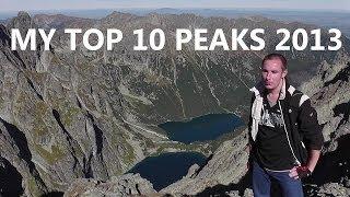 MY TOP 10 PEAKS 2013