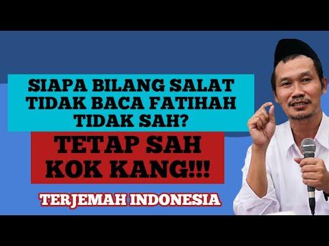 Gus Baha Siapa Bilang Salat Tidak Baca Fatihah Tidak Sah? Tetap Sah Kok Kang!!!