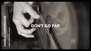 Play Don't Go Far - Live Session