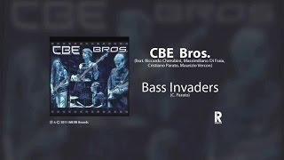 CBE Bros. - BASS INVADERS ft. Riccardo Cherubini, Massi Di Fraia, Cristiano Parato, Maurizio Vercon