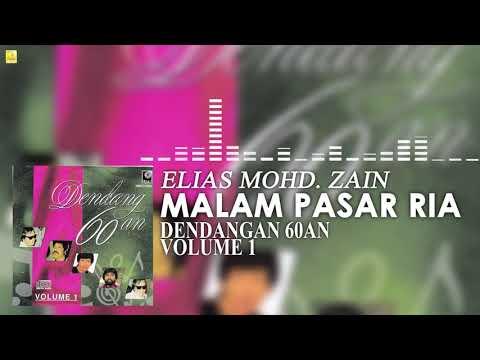 Elias Mohd Zain - Malam Pasar Ria (Official Audio)