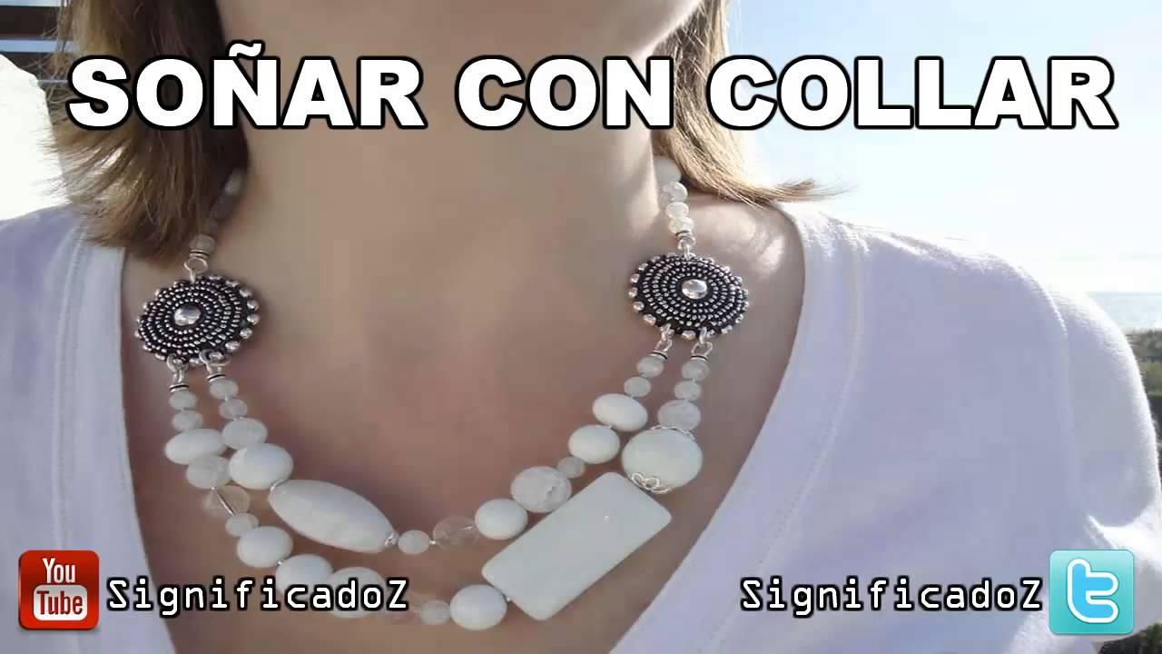 a60595b17c3d Soñar con Collar