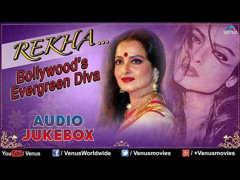 Rekha : Bollywood's Evergreen Diva || Best Bollywood Songs || Audio Jukebox