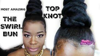 Top Knot Bun   The Swirl bun   Video beaucoup solicite FR