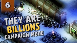 They Are Billions Campaign Mode - The Weapons Factory - Part 6