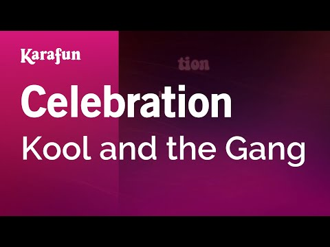 Karaoke Celebration - Kool And The Gang *