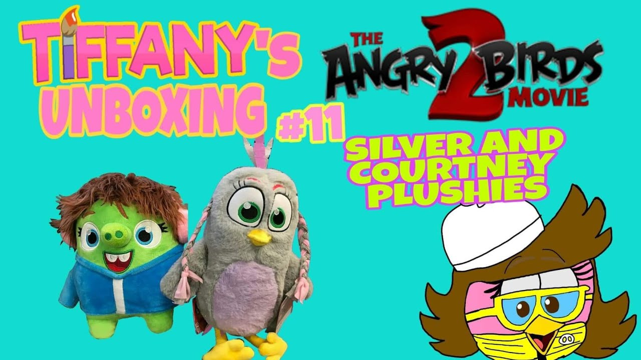Tiffany S Unboxing 11 The Angry Birds Movie 2 Courtney And