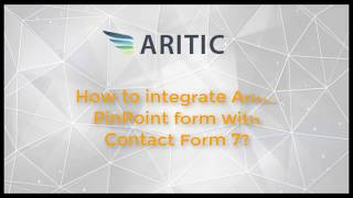 How to Integrate Aritic PinPoint form with WordPress Contact Form 7?
