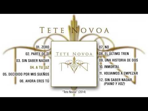 """TETE NOVOA """"Tete Novoa"""" (Álbum Completo)"""
