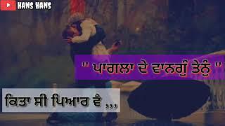New Punjabi Sad Song Whatsapp Status Video 2019   Kamal Khan Sad Status