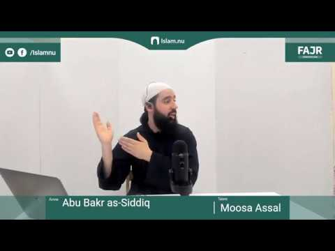 Abu Bakr as-Siddiq   Fajr påminnelse #10 med Moosa Assal