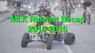 MLK Rideout Recap 2015 - 2016 | MrBizness