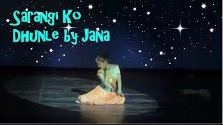 Sarangi ko dhun le | Nepali dance | ~ Jana