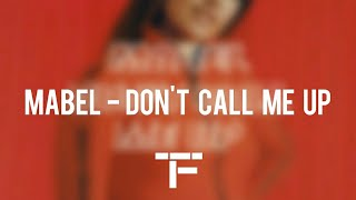 Download [TRADUCTION FRANÇAISE] Mabel - Don't Call Me Up Mp3 and Videos