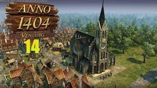 Anno 1404 Venedig #14 - Die Kirche im Dorf lassen [Gameplay, Let's Play]