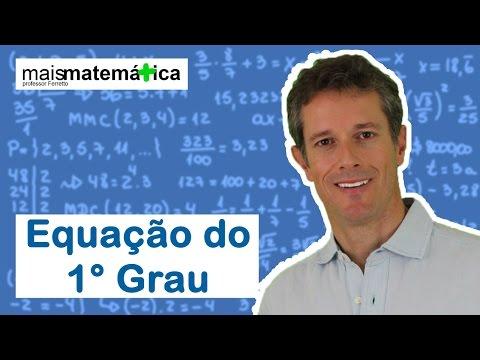 Matematica Básica - Aula 35 - Equação do 1° Grau