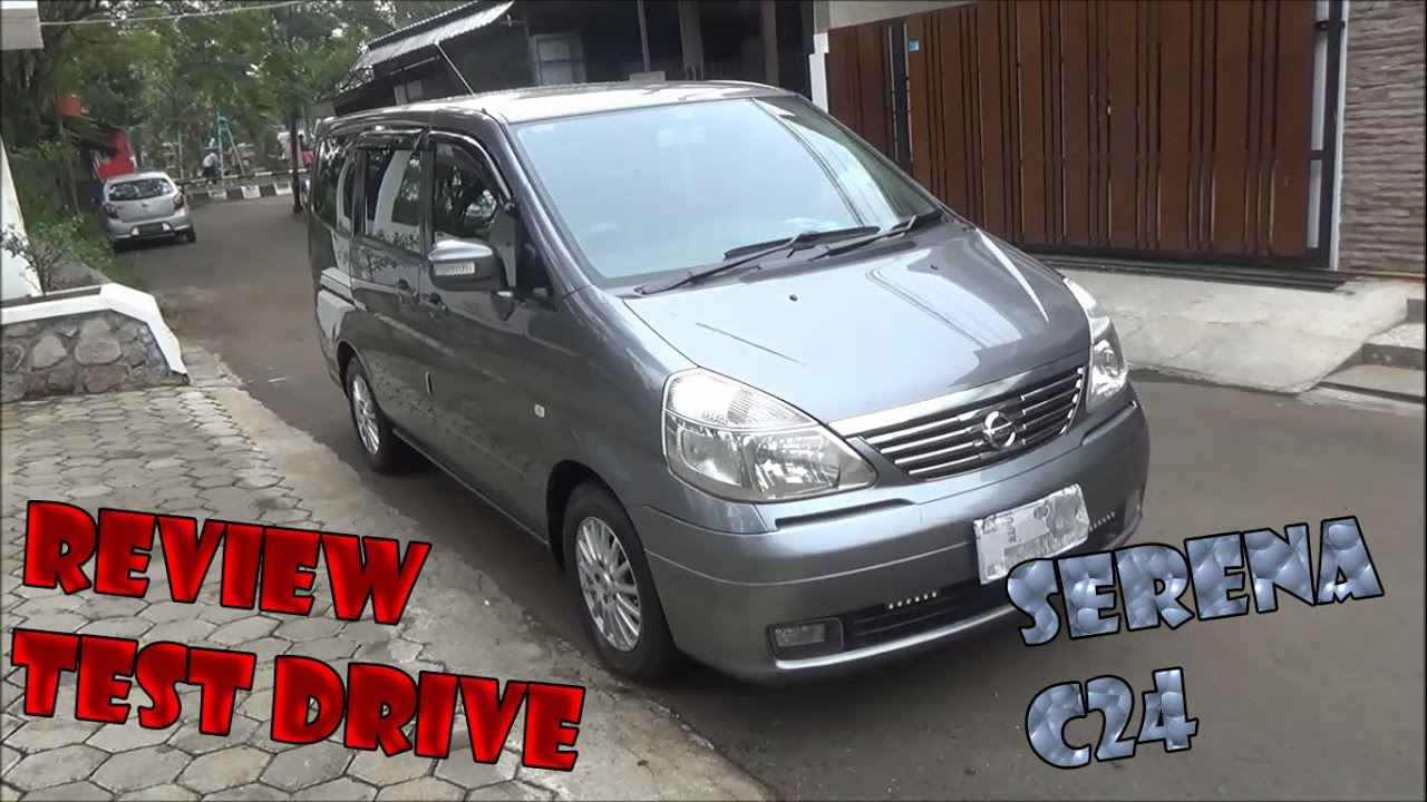 Review Test Drive Nissan Serena C24 Highway Star Tahun 2010 YouTube