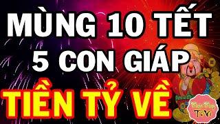 Đúng Mùng 10 TẾT VÍA THẦN TÀI - 5 Con Giáp 100 Tỷ Khao Làng, NỔ LỘC GIÀU NỨT KÉT