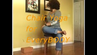 Chair Yoga for EveryBODY