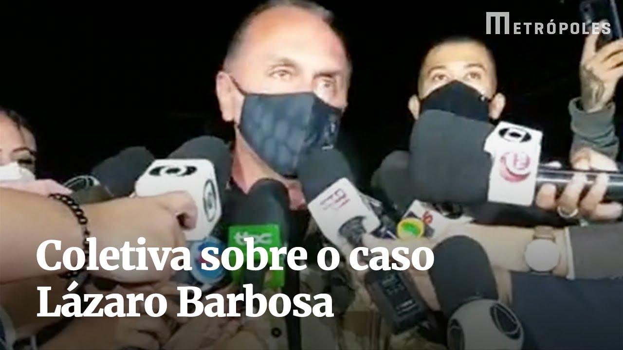 Coletiva sobre o caso Lázaro Barbosa