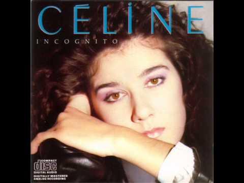 Celine Dion - Comme Un Coeur Froid [Incognito]