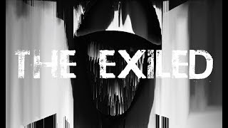 The Exiled - A Monologue