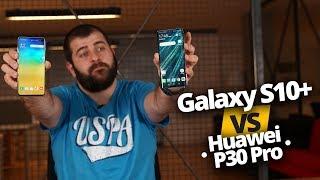 Huawei P30 Pro vs Galaxy S10 Plus karşı karşıya! Taht kimin olacak?